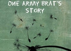 Camp Follower: One Army Brat's Story